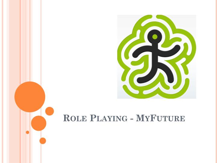 role playing myfuture n.
