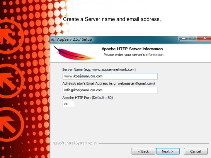Create a Server name and email address,