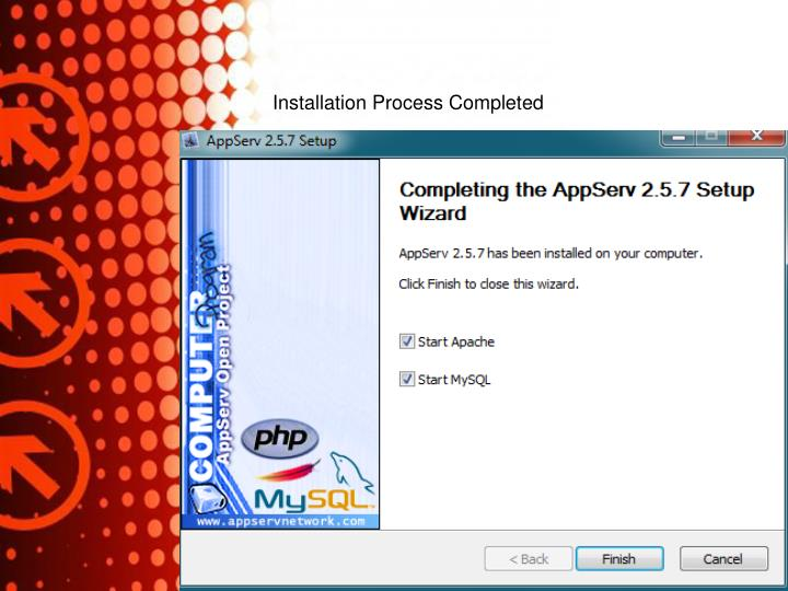 Installation Process Completed