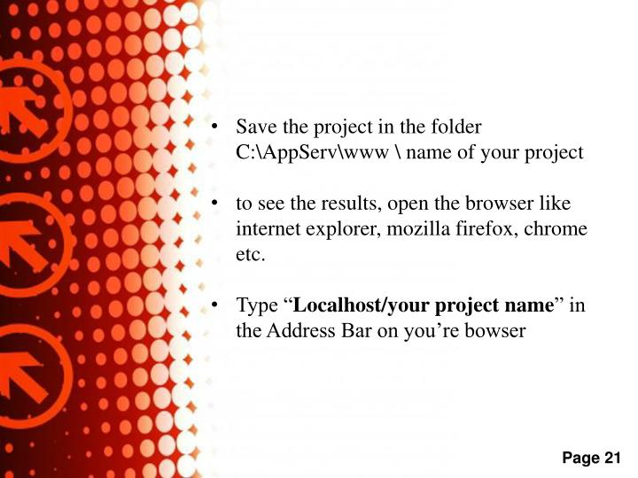 Save the project in the folder C:\