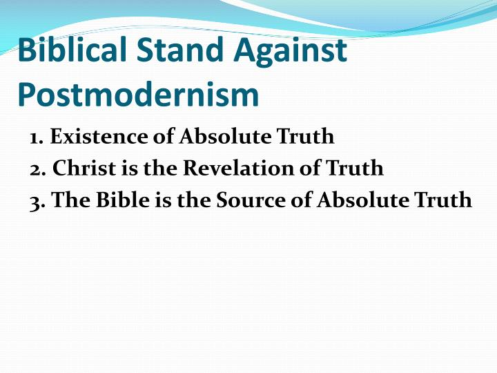 Biblical Stand Against Postmodernism