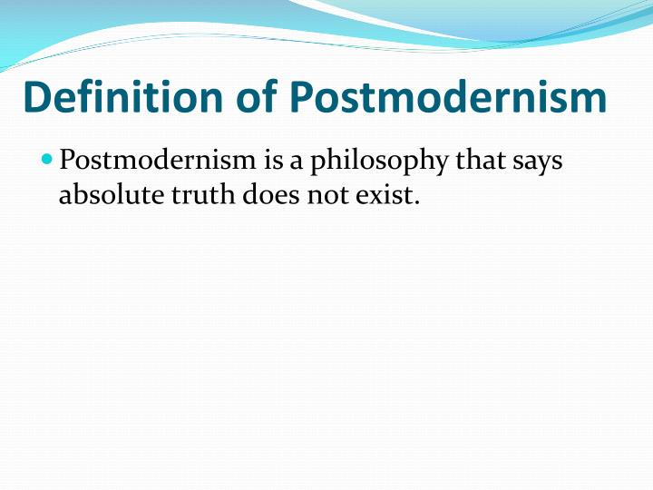 Definition of postmodernism