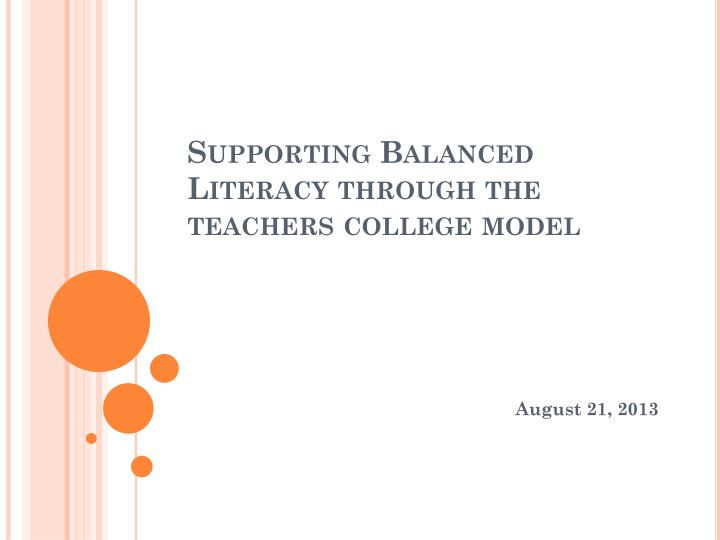 supporting balanced literacy through the teachers college model n.