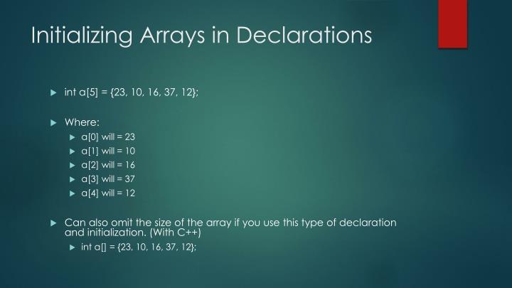 Initializing Arrays in Declarations