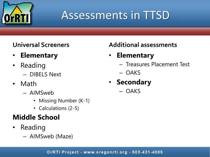 Assessments in TTSD