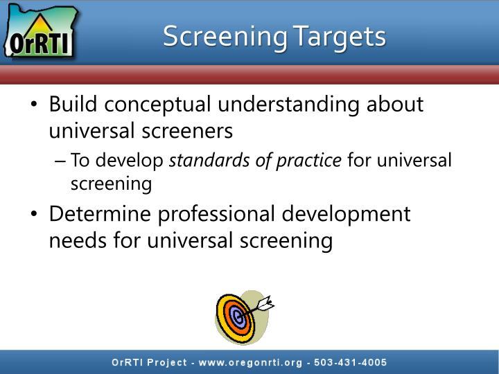 Screening Targets