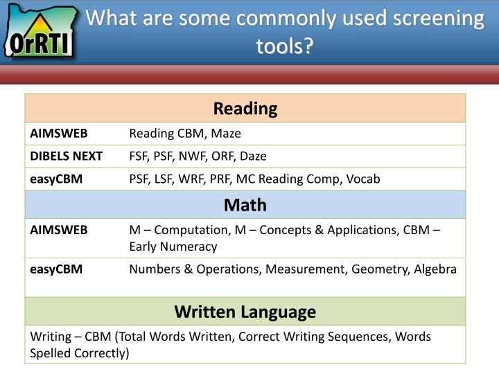 What are some commonly used screening tools?