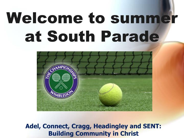 Welcome to summer at south parade