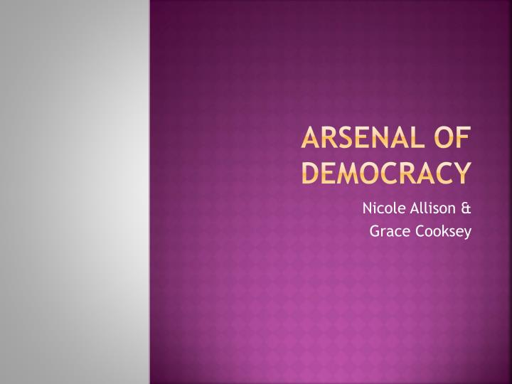 arsenal of democracy n.