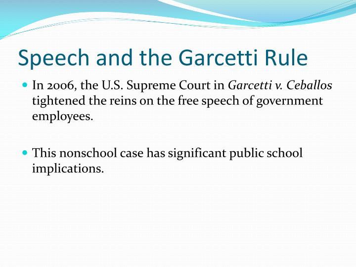 Speech and the Garcetti Rule