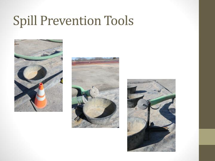 Spill Prevention Tools