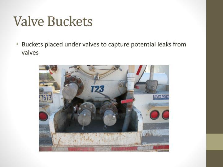 Valve buckets