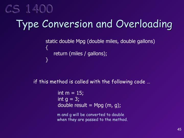 Type Conversion and Overloading