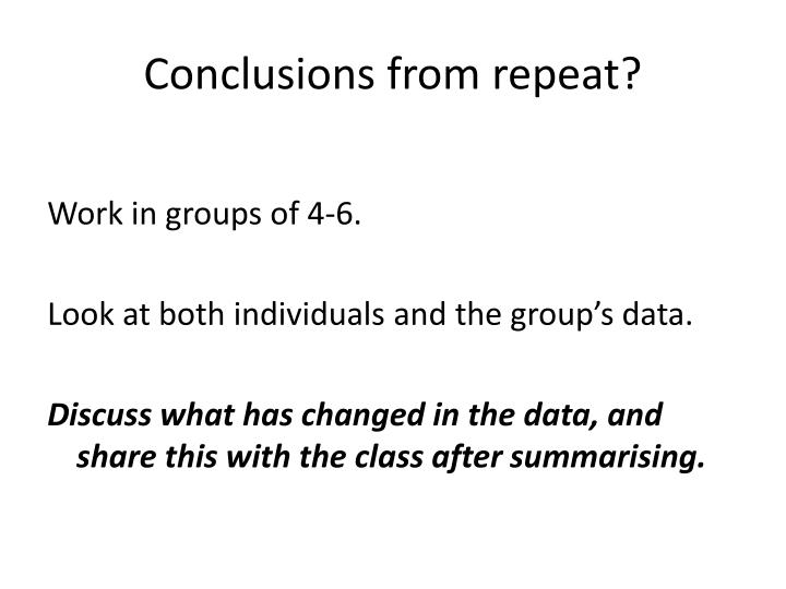 Conclusions from repeat?