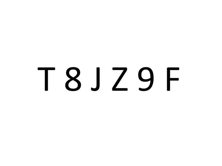 T 8 J Z 9 F