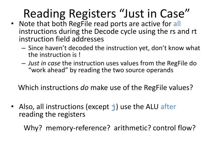 """Reading Registers """"Just in Case"""""""