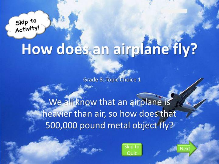 how does an airplane fly n.