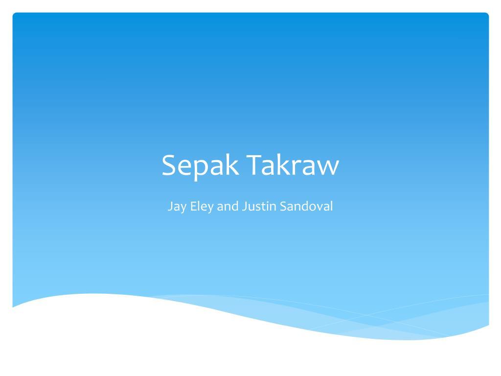 Ppt Sepak Takraw Powerpoint Presentation Free Download Id 2858187