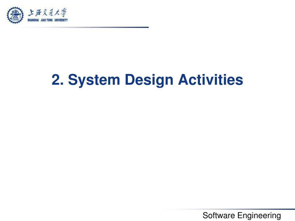 Ppt 6 System Design Decomposing The System Powerpoint Presentation Id 2858331