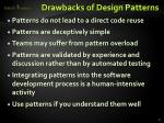 drawbacks of design patterns