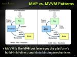 mvp vs mvvm patterns