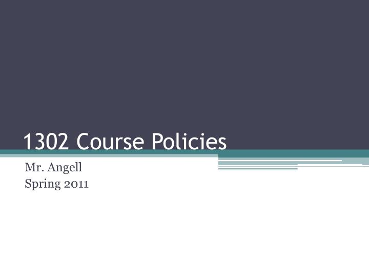 1302 course policies n.
