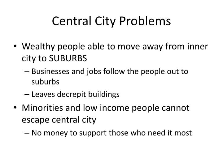Central City Problems