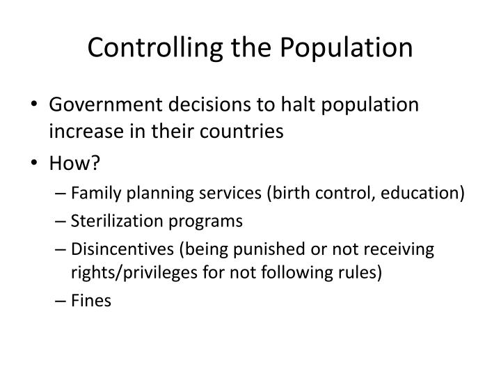 Controlling the Population
