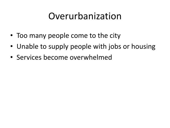 Overurbanization