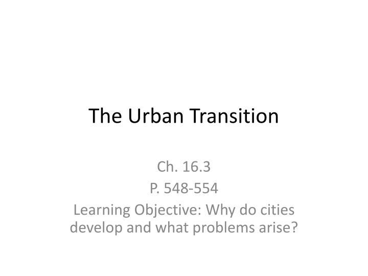 The Urban Transition