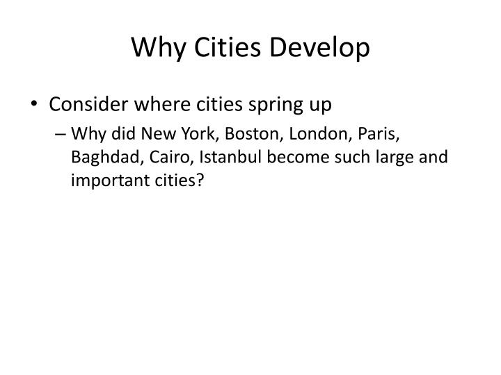 Why Cities Develop