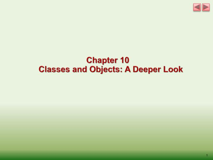 chapter 10 classes and objects a deeper look n.