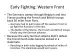 early fighting western front