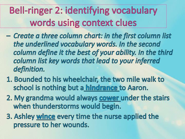 Bell ringer 2 identifying vocabulary words using context clues