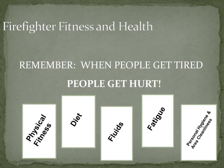 Firefighter Fitness and Health
