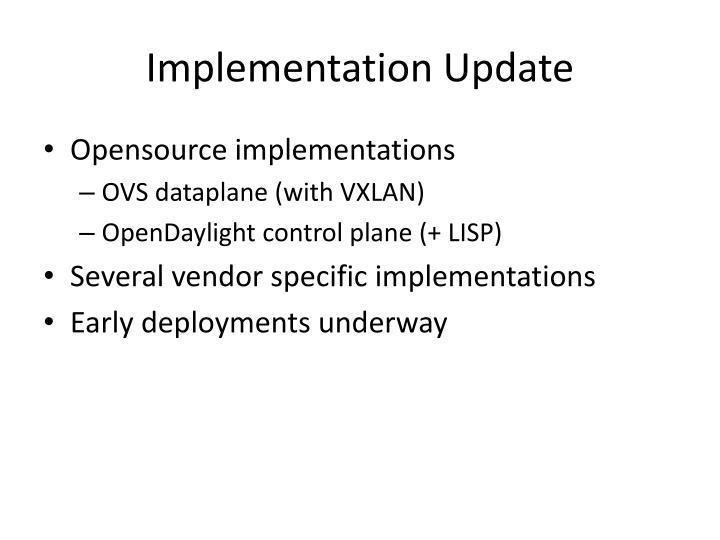 Implementation Update