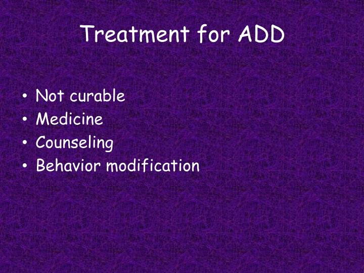 Treatment for ADD