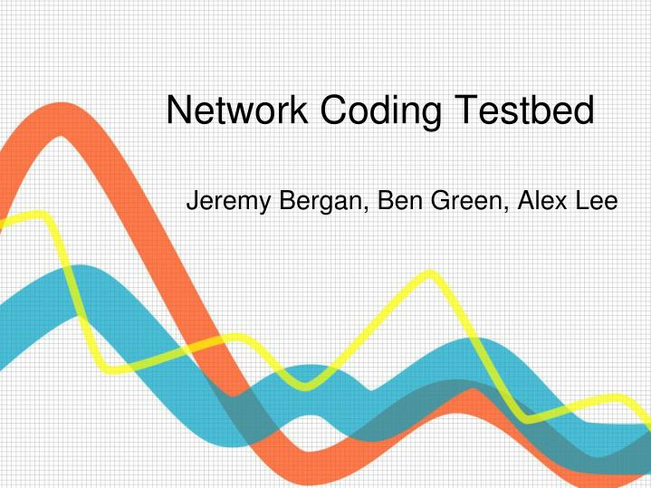 network coding testbed n.