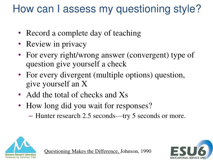 How can I assess my questioning style?