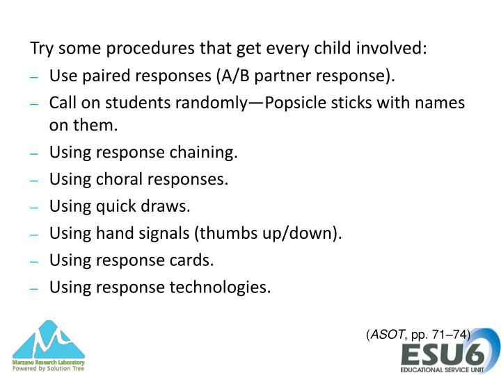 Try some procedures that get every child involved: