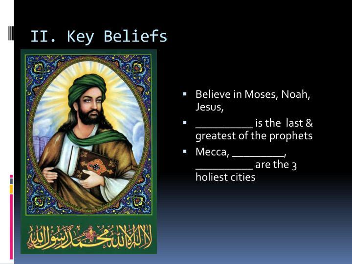 II. Key Beliefs
