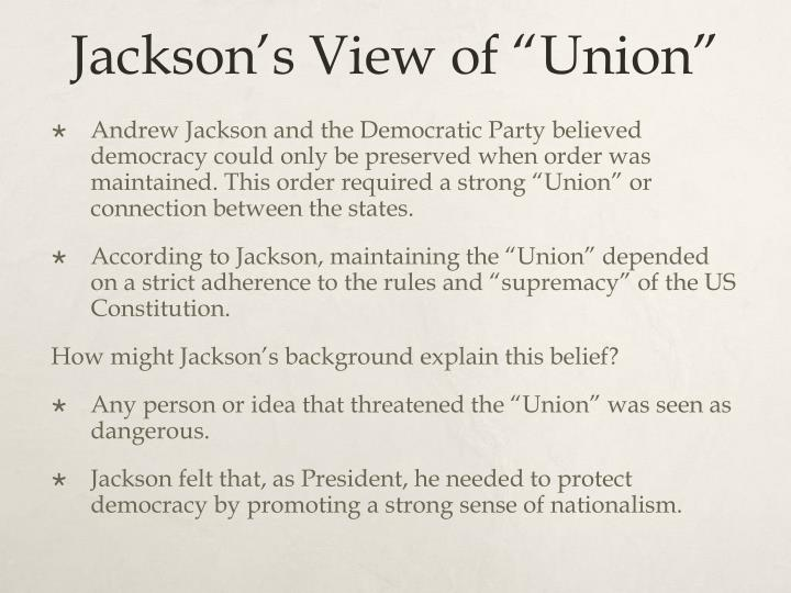 "Jackson's View of ""Union"""