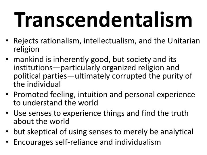 a description of transcendentalism as the new religion American transcendentalism: definitions they wanted to rejuvenate the mystical aspects of new england calvinism really began as a religious movement.