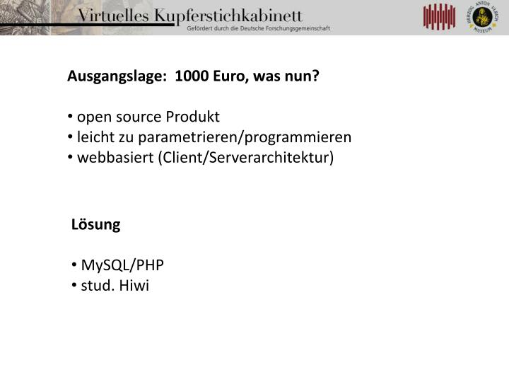 Ausgangslage:  1000 Euro, was nun?