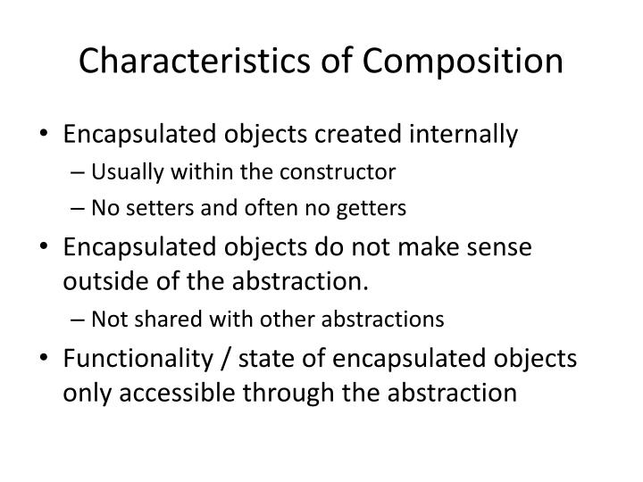 Characteristics of Composition