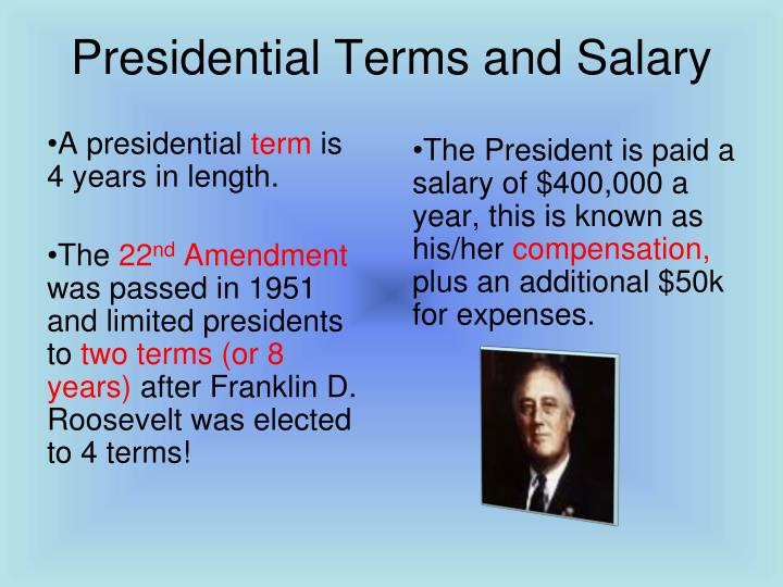 Presidential Terms and Salary