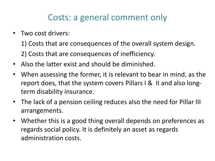 Costs: a general comment only