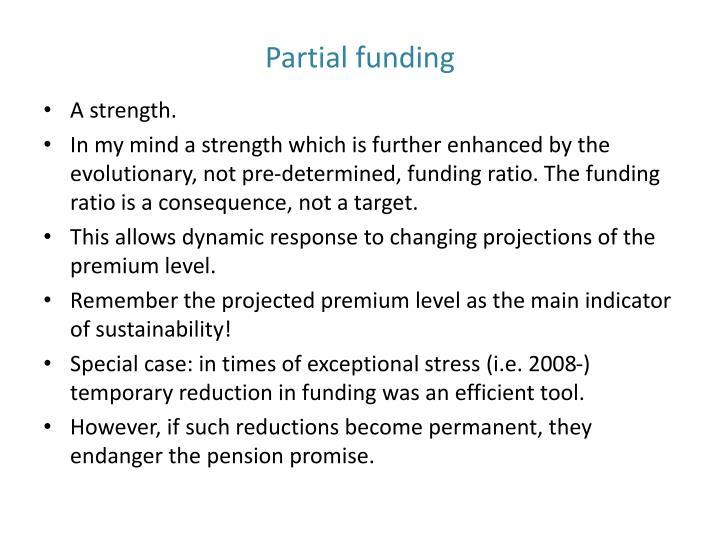 Partial funding