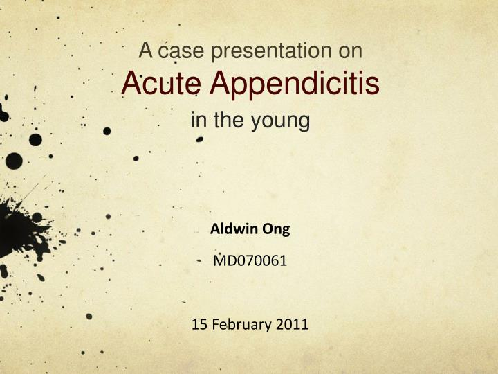 a case presentation on acute appendicitis in the young n.