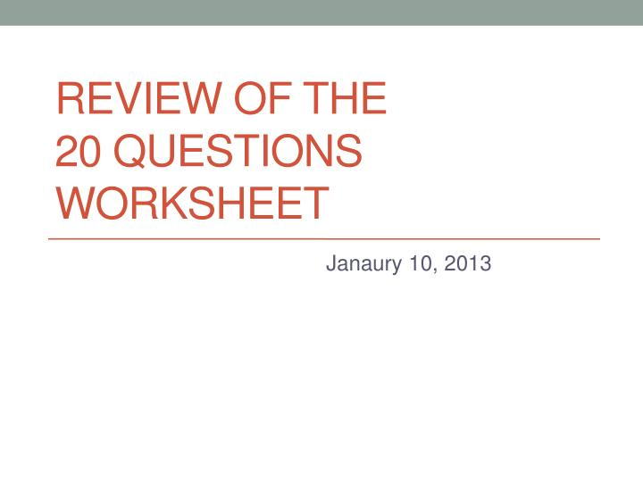 review of the 20 questions worksheet n.